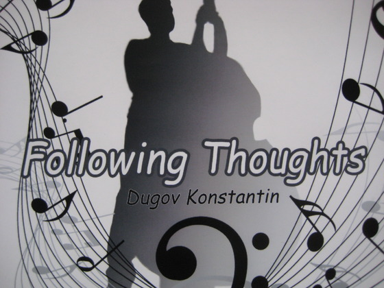 "Музыкальный альбом ""Konstantin Dugov - Following Thoughts"""