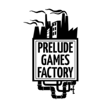 Prelude Games Factory
